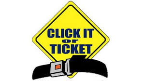 The 'Click It or Ticket' Campaign Has Commenced